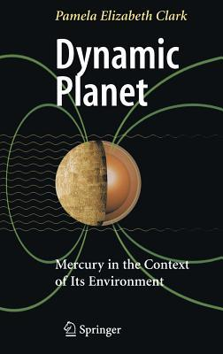 Planet Mercury: Its Interior, Surface, Exosphere and Magnetosphere  by  Pamela Elizabeth Clark