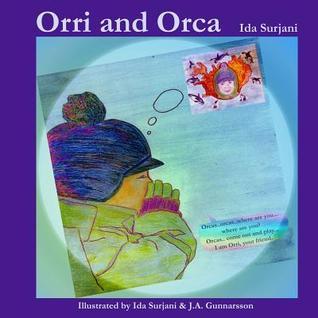 Orri and Orca  by  Ida Surjani