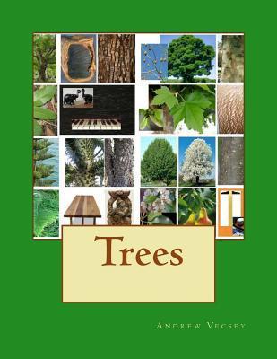 Trees Andrew Vecsey