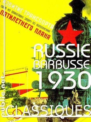 Russie: une plongée dans lUnion Soviétique de 1930 (Nos Classiques) publie.net