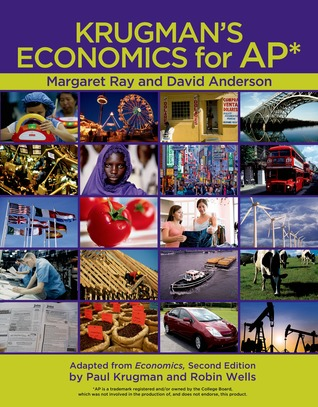 Krugmans Economics for AP [With Hardcover Book(s)]  by  Margaret Ray