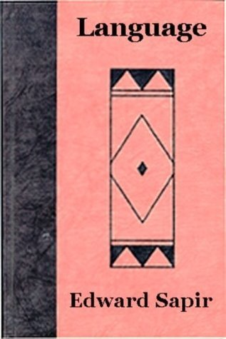 LANGUAGE - An Introduction to the Study of Speech Edward Sapir