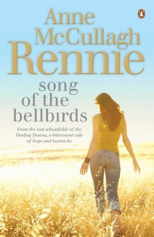 Song of the Bellbirds  by  Anne McCullagh Rennie