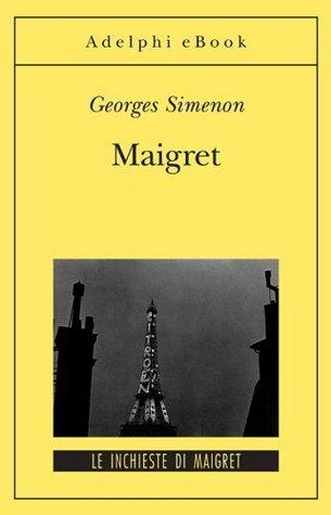 Maigret: Le inchieste di Maigret (20 di 75) Georges Simenon