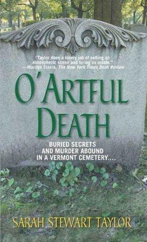 O Artful Death: A Mystery Sarah Stewart Taylor