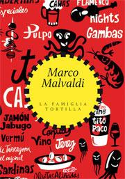 La Famiglia Tortilla Marco Malvaldi