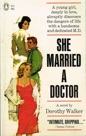 She Married a Doctor  by  Dorothy Walker