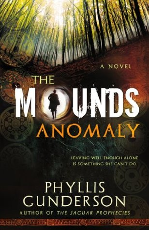 The Mounds Anomaly  by  Phyllis Gunderson
