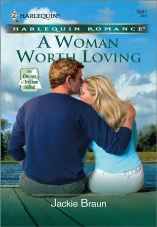 A Woman Worth Loving Jackie Braun