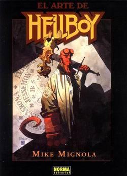 El arte de Hellboy (El arte de Hellboy, #1) Mike Mignola