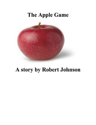 The Apple Game  by  Robert Johnson