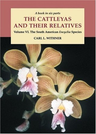 The South American Encyclia Species Carl L. Withner