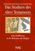 Das Studium des Alten Testaments: Eine Einführung in die Methoden der Exegese  by  Manfred Dreytza