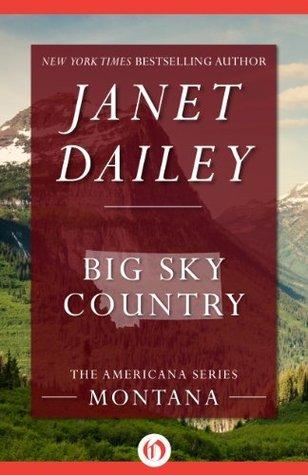 Big Sky Country (Americana, 26) Janet Dailey