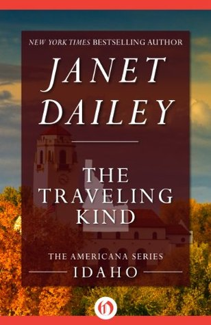 The Traveling Kind (Americana, 12)  by  Janet Dailey