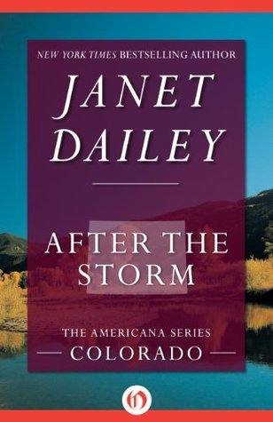 After the Storm (Americana, 6) Janet Dailey