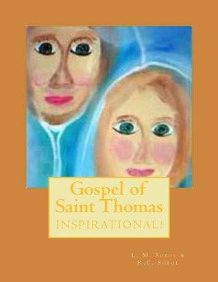 Gospel of Saint Thomas  by  L.M. Sobol