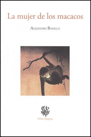 La mujer de los macacos  by  Alejandro Badillo
