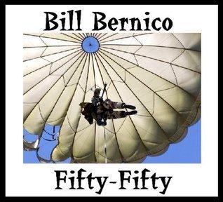 Fifty-Fifty Bill Bernico