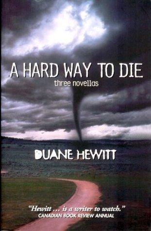 A Hard Way To Die: Three Novellas DHARTS Publishing