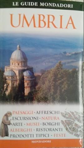 Umbria Le Guide Mondadori Various