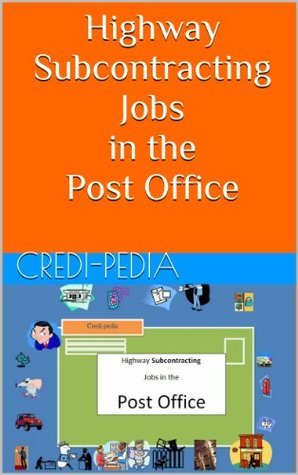 Highway Subcontracting Jobs in the Post Office  by  Credi-pedia