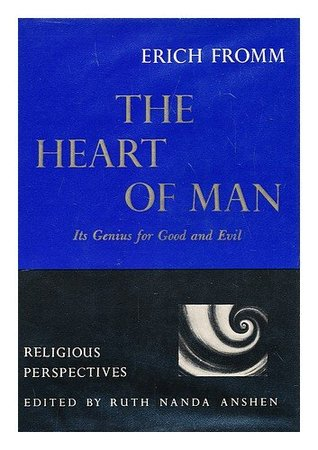 The Heart of Man Erich Fromm