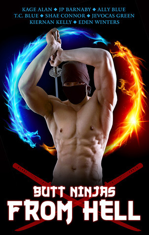 Butt Ninjas From Hell  by  Kage Alan
