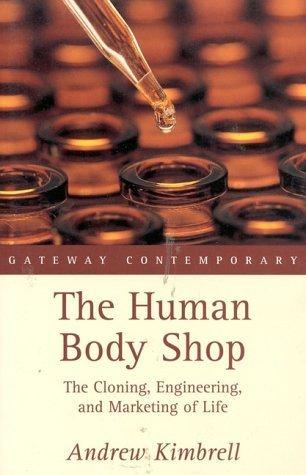 The Human Body Shop Andrew Kimbrell