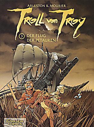 Troll von Troy, Bd.3, Der Flug der Petauren Christophe Arleston
