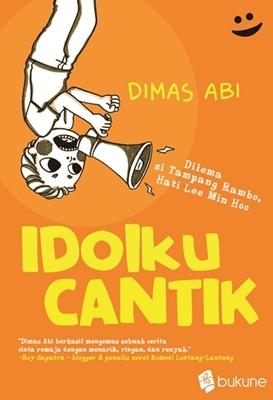 Idolku Cantik  by  Dimas Abi