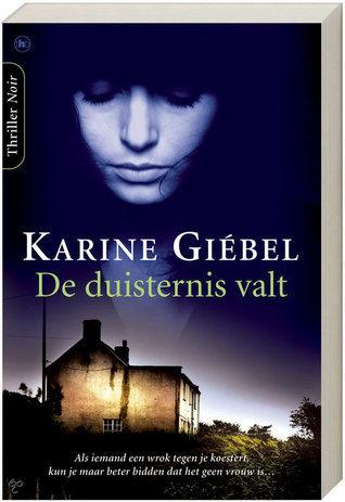 De duisternis valt  by  Karine Giébel