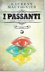 I passanti  by  Laurent Mauvignier