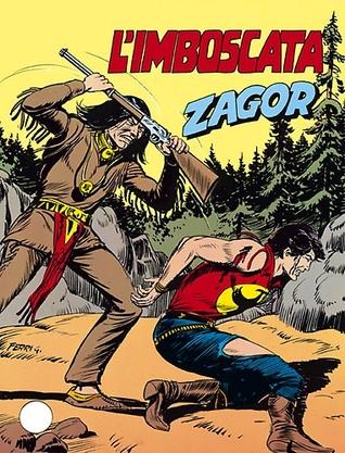 Zagor n. 224: Limboscata  by  Marcello Toninelli