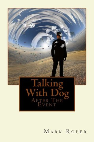 Talking With Dog Mark Roper