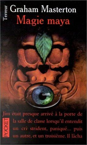 Magie maya  by  Graham Masterton