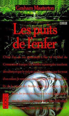 Les Puits de lenfer  by  Graham Masterton