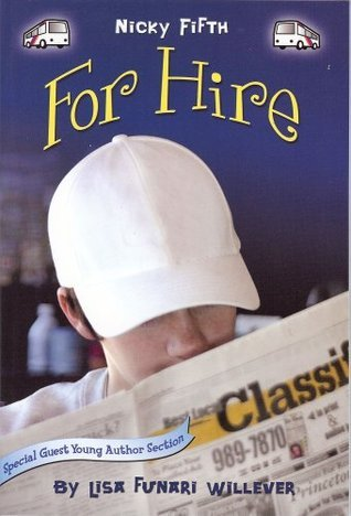 Nicky Fifth For Hire  by  Lisa Willever