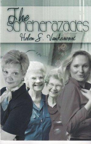 The Scheherazades  by  Helen S. Vandervort