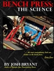 Bench Press: The Science Josh Bryant
