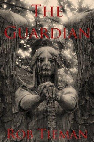 The Guardian  by  Rob Tieman