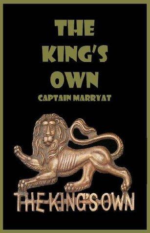 THE KINGS OWN Frederick Marryat