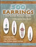 500 Earrings: The Great Picture Book (A Wonderful Idea Book!!)  by  Anna Verbsky Sagami