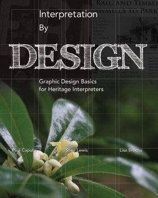 Interpretation Design by Paul Caputo