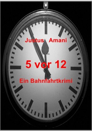 5 vor 12  by  Justus Amani