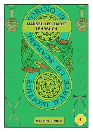 Marseiller Tarot Lehrbuch  by  Martina Kunert