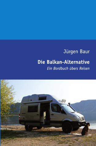 Patchwork-Reisen in Europa: Frankreich – Italien – Schweiz Jürgen Baur