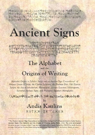 Ancient Signs: The Alphabet and the Origins of Writing Andis Kaulins