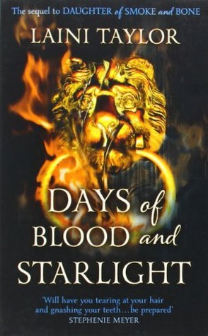 Days of Blood & Starlight (Daughter of Smoke & Bone #2)  by  Laini Taylor