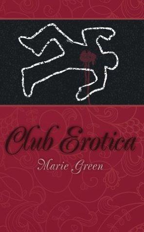 Club Erotica Marie  Green
